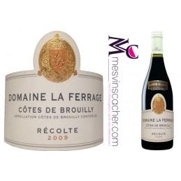 Côtes De Brouilly Domaine La Ferrage Récolte 2009